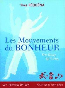 Livre : Les mouvements du bonheur !  Yves Réquéna   lesMOUVEMENTSduBONHEUR-222x300