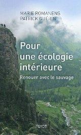Back to the nature : Marie Romanens et Patrick Guérin nous livrent les clés de l'écologie intérieure dans developpement personnel 9782228905633