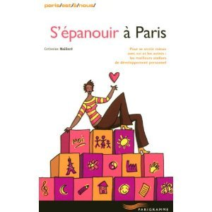 Livre : s'épanouir à Paris, le guide des ateliers de développement personnel dans developpement personnel 41Q20TnHLAL._SL500_AA300_